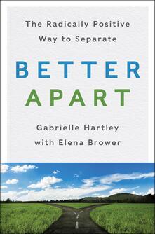 Better Apart