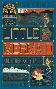 Little Mermaid and Other Fairy Tales, The (Illustrated with Interactive Elements - Hans Christian Andersen - cover