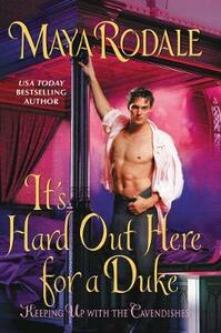 It's Hard Out Here For A Duke - Maya Rodale - cover