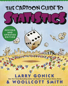 Cartoon Guide to Statistics - Larry Gonick,Woollcott Smith - cover