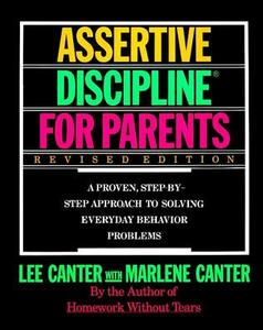 Assertive Discipline for Parents - Lee Canter,Marlene Canter - cover