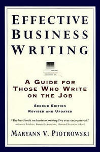 Effective Business Writing: Strategies, Suggestions and Examples - Maryann V. Piotrowski - cover