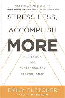 Stress Less, Accomplish More