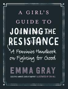 Girl's Guide to Joining the Resistance