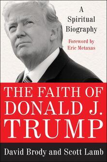 Faith of Donald J. Trump