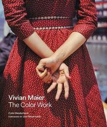 Vivian Maier: The Color Work - Colin Westerbeck - cover