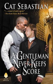 Gentleman Never Keeps Score