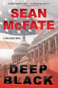 Deep Black: A Tom Locke Novel - Sean McFate,Bret Witter - cover