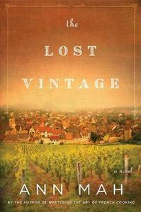 The Lost Vintage Intl: A Novel - Ann Mah - cover