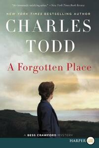 A Forgotten Place [Large Print] - Charles Todd - cover