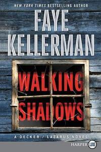 Walking Shadows [Large Print] - Faye Kellerman - cover