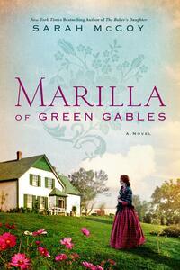 Marilla of Green Gables - Sarah McCoy - cover