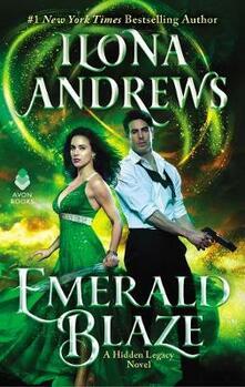 Emerald Blaze: A Hidden Legacy Novel - Ilona Andrews - cover
