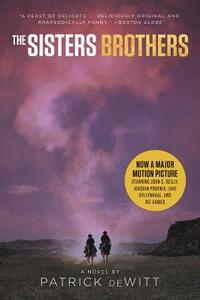 The Sisters Brothers [movie Tie-In] - Patrick DeWitt - cover