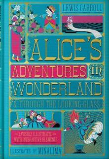 Alice's Adventures in Wonderland (Illustrated with Interactive Elements): & Through the Looking-Glass - Lewis Carroll - cover
