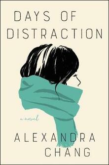 Days of Distraction - Alexandra Chang - cover