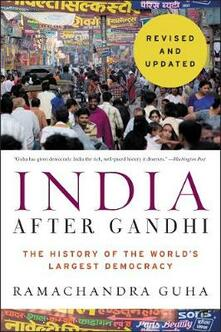India After Gandhi Revised and Updated Edition: The History of the World's Largest Democracy - Ramachandra Guha - cover