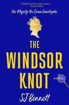 The Windsor Knot - Sj Bennett - cover