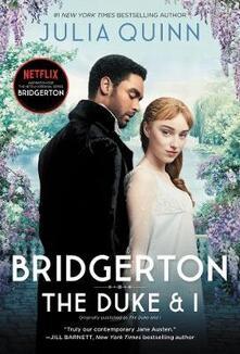 Bridgerton: The Duke And I [TV Tie-In] - Julia Quinn - cover