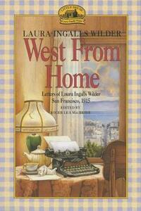 West from Home - Laura Ingalls Wilder - cover