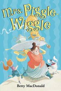 Mrs. Piggle-Wiggle - Betty MacDonald - cover