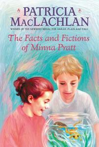 The Facts and Fictions of Minna Pratt - Patricia MacLachlan - cover