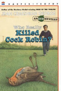 Who Really Killed Cock Robin? - Jean Craighead George - cover