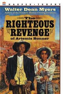Righteous Revenge of Artemis B - Walter Dean Myers - cover