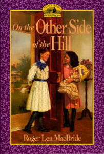 On the Other side of the Hill - Roger Lea MacBride - cover
