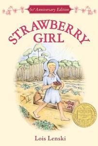 Strawberry Girl 60th Anniversary Edition - Lois Lenski - cover