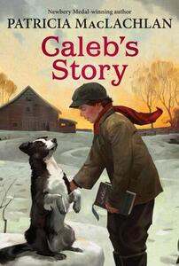 Caleb's Story - Patricia MacLachlan - cover