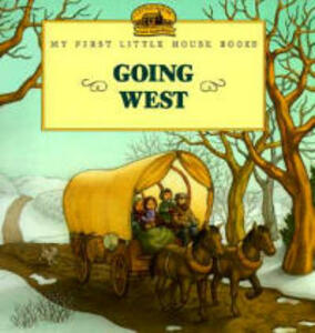 Going West - Laura Ingalls Wilder - cover