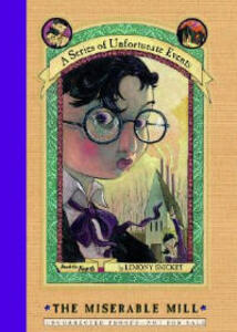 The Miserable Mill - Lemony Snicket - cover