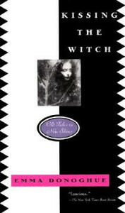 Kissing the Witch: Old Tales in New Skins - Emma Donoghue - cover