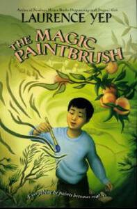 The Magic Paintbrush - Laurence Yep - cover