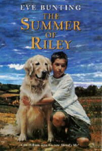 The Summer of Riley - Eve Bunting - cover