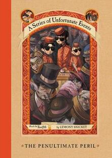 The Penultimate Peril - Lemony Snicket - cover