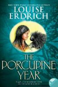 The Porcupine Year - Louise Erdrich - cover