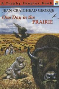 One Day in the Prairie - Jean Craighead George - cover