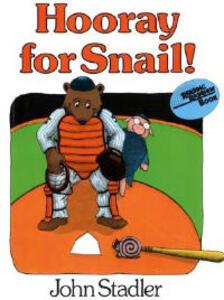 Hooray for Snail! - John Stadler - cover