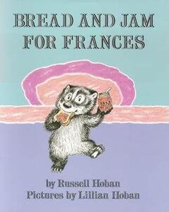 Bread And Jam For Frances - Russell Hoban - cover