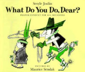 What Do You Do, Dear? - Sesyle Joslin - cover