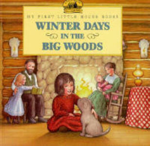 Winter Days in the Big Woods Picture Book - Laura Ingalls Wilder - cover