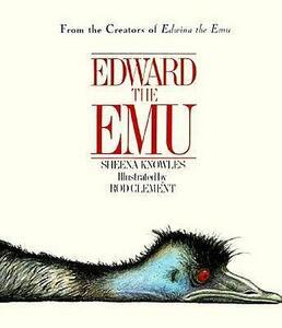 Edward the Emu - Sheena Knowles - cover