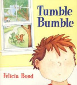 Tumble Bumble - Felicia Bond - cover