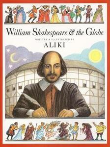 William Shakespeare And The Globe - Aliki - cover