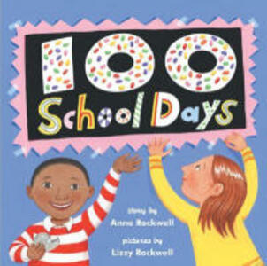 100 School Days - Anne Rockwell - cover