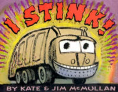I Stink! - Kate McMullan - cover
