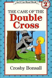 The Case of the Double Cross - Crosby Bonsall - cover