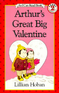 Arthur's Great Big Valentine - Lillian Hoban - cover